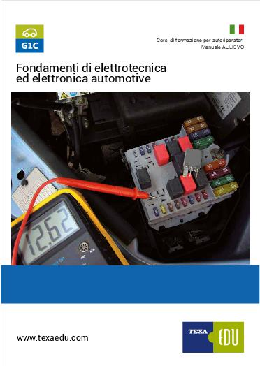 G1C: FONDAMENTI DI ELETTRONICA ED ELETTROTECNICA AUTOMOTIVE MODULO 1-2 E MODULO 3-4