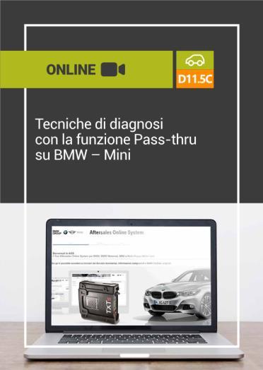 D11.5C TECNICHE DI DIAGNOSI CON LA FUNZIONE PASS-THRU SU BMW - MINI