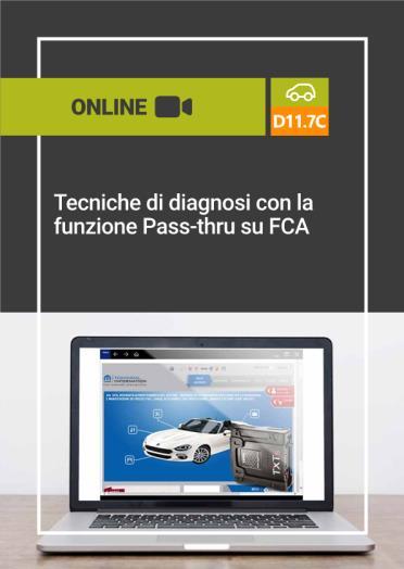 D11.7C TECNICHE DI DIAGNOSI CON LA FUNZIONE PASS-THRU SU FCA