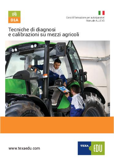 D1A: TECNICHE DI DIAGNOSI E CALIBRAZIONI SU MEZZI AGRICOLI