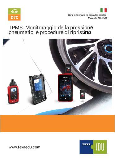 D7: TPMS. MONITORAGGIO DELLA PRESSIONE PNEUMATICI & PROCEDURE DI RIPRISTINO