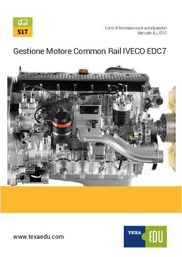 S1T: GESTIONE MOTORE COMMON RAIL IVECO EDC7