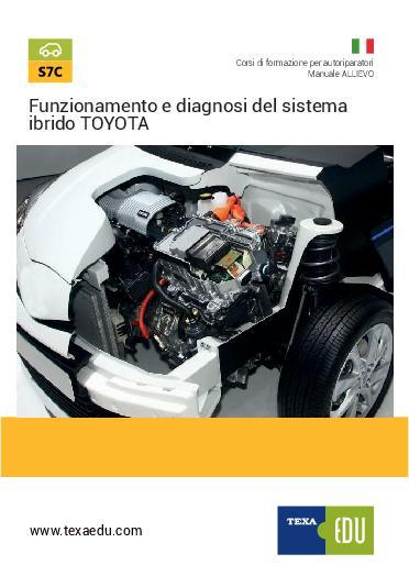 S7C: FUNZIONAMENTO E DIAGNOSI DEL SISTEMA IBRIDO TOYOTA