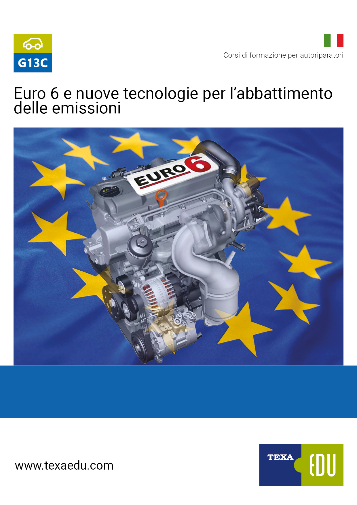 G13C: EURO 6 E NUOVE TECNOLOGIE PER L'ABBATTIMENTO DELLE EMISSIONI