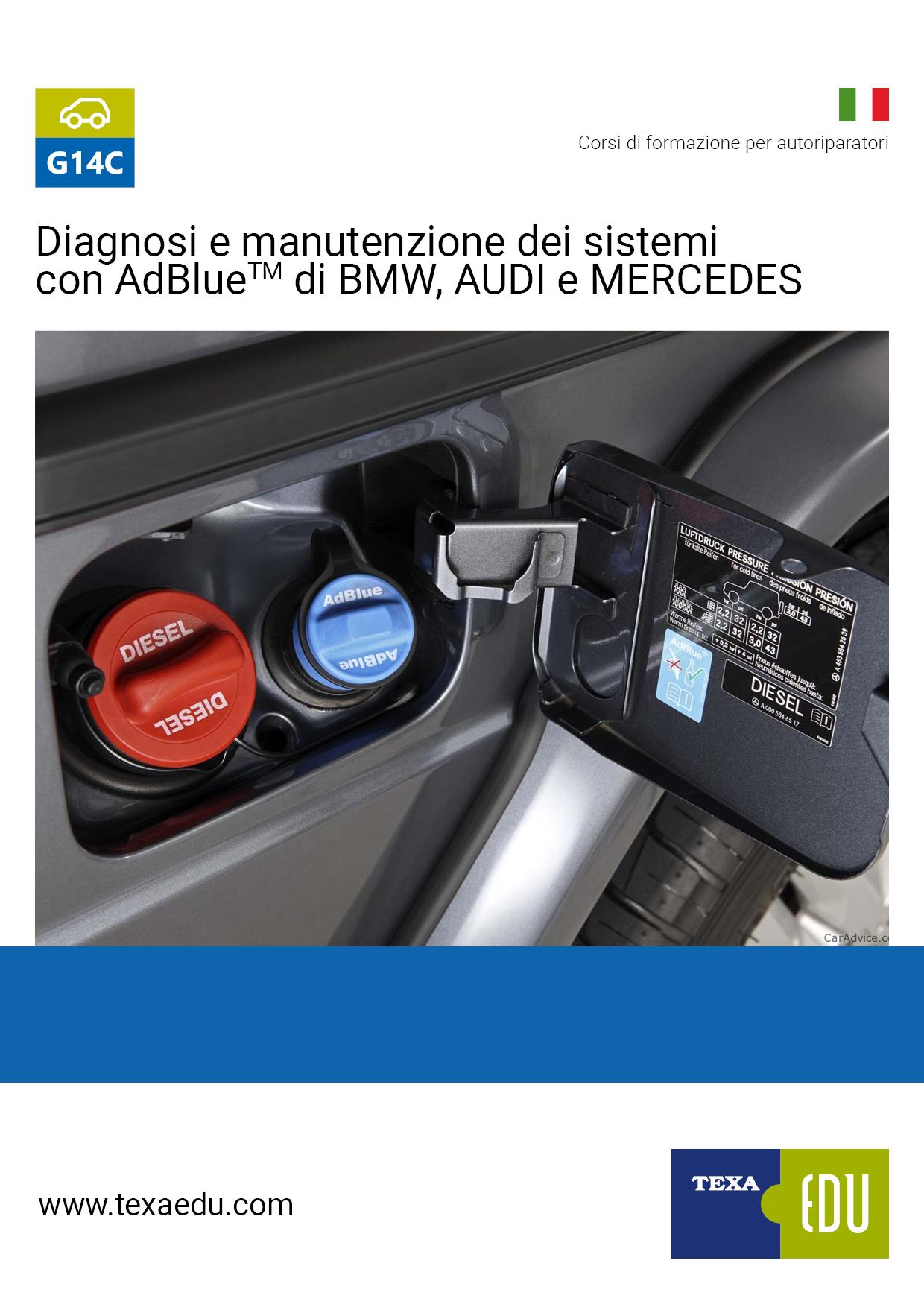 G14C: DIAGNOSI E MANUTENZIONE DEI SISTEMI AdBlue® DI BMW, AUDI E MERCEDES