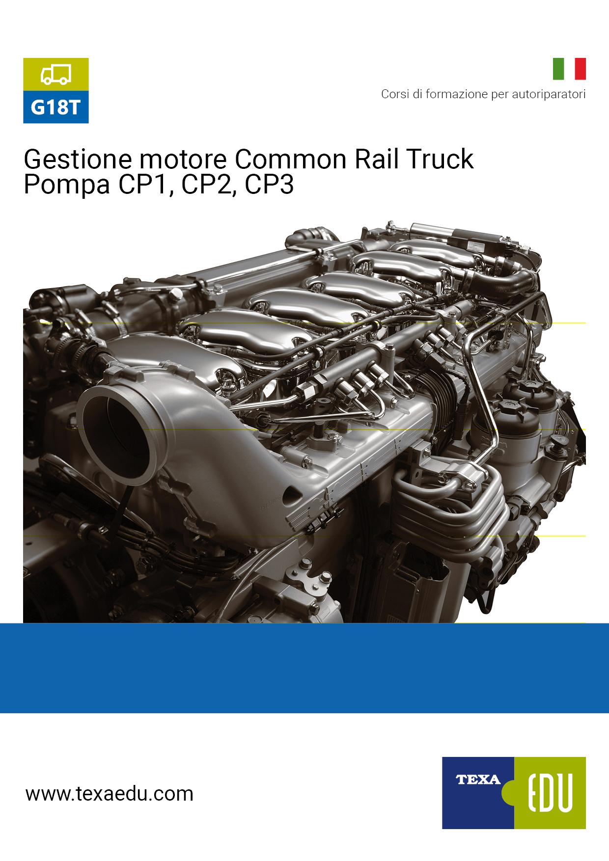 G18T: DIAGNOSI DEI SISTEMI DI GESTIONE MOTORE COMMON RAIL TRUCK