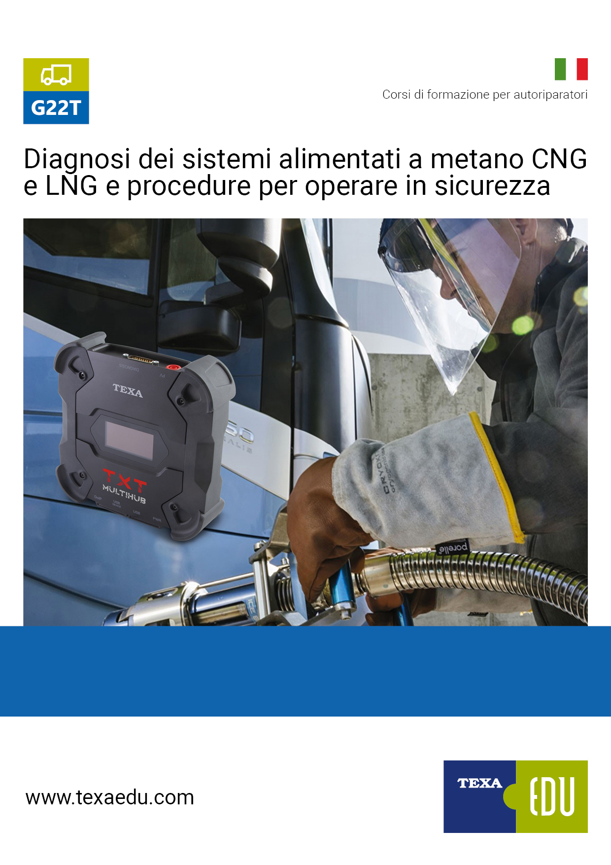 G22T: DIAGNOSI DEI SISTEMI ALIMENTATI A METANO CNG E LNG E PROCEDURE PER OPERARE IN SICUREZZA