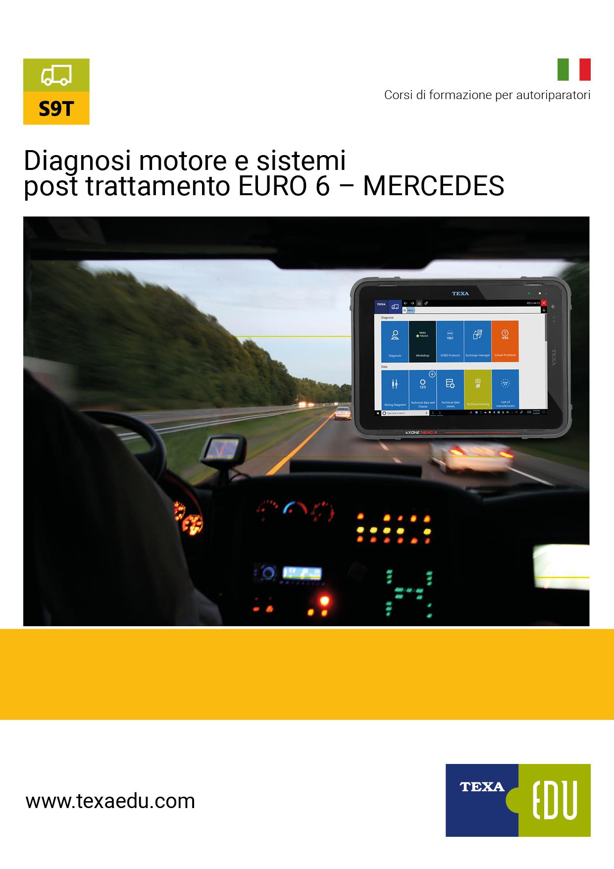 S9T: DIAGNOSI MOTORE E SISTEMI POST TRATTAMENTO EURO 6 MERCEDES