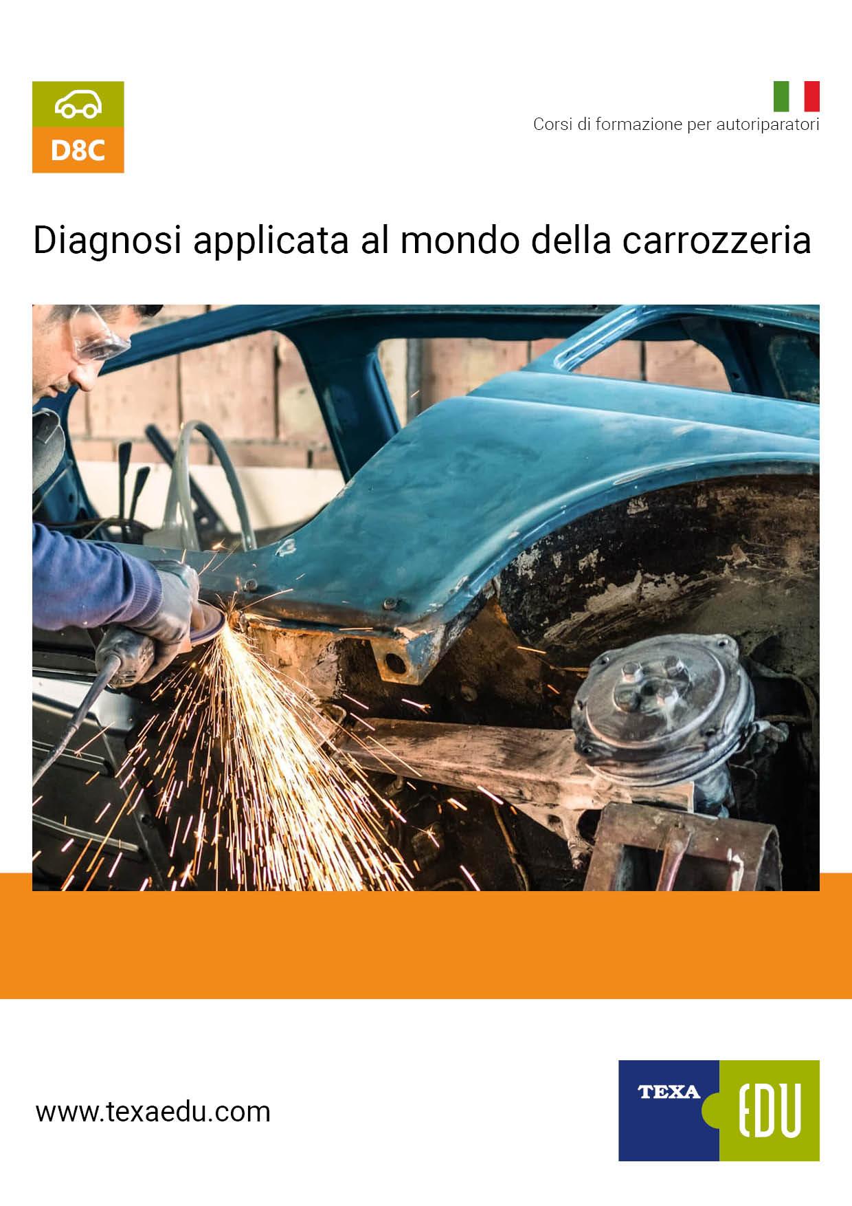 D8C DIAGNOSI ELETTRONICA APPLICATA AL MONDO DELLA CARROZZERIA